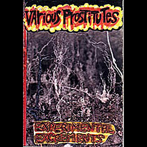 Various Prostitutes: Experimental Excrements