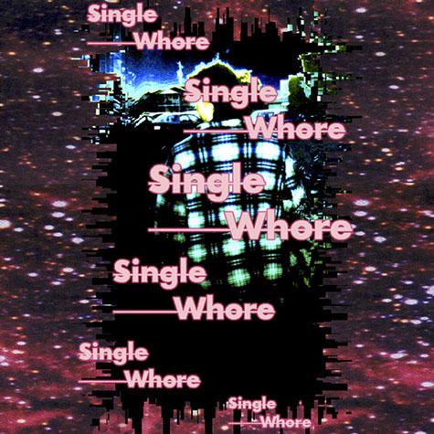 Various Prostitutes: Single Whore EP