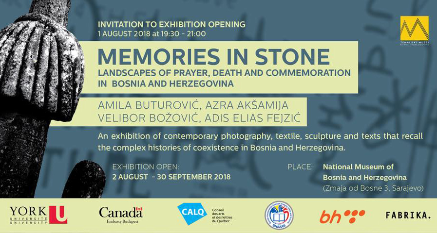 - 2018, Aug 01, Wednesday 7:30PM (Opening)National Museum of Bosnia and Herzegovina, Sarajevo, BiHMemories in Stone, collaborative exhibition by Azra Akšamija, Velibor Božović, Amila Buturović and Adis Elias Fejzić.