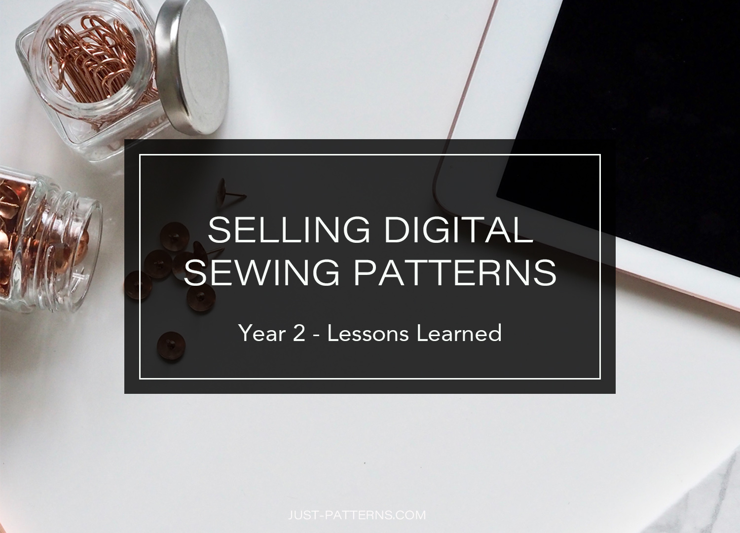 Just Patterns lessons selling PDF Patterns