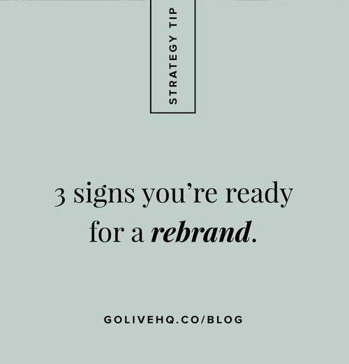signs+you're+ready+for+a+rebrand++_++Go+Live+Hq.jpeg
