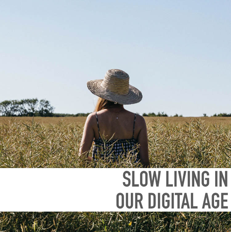 Slow living in our digital age free guide