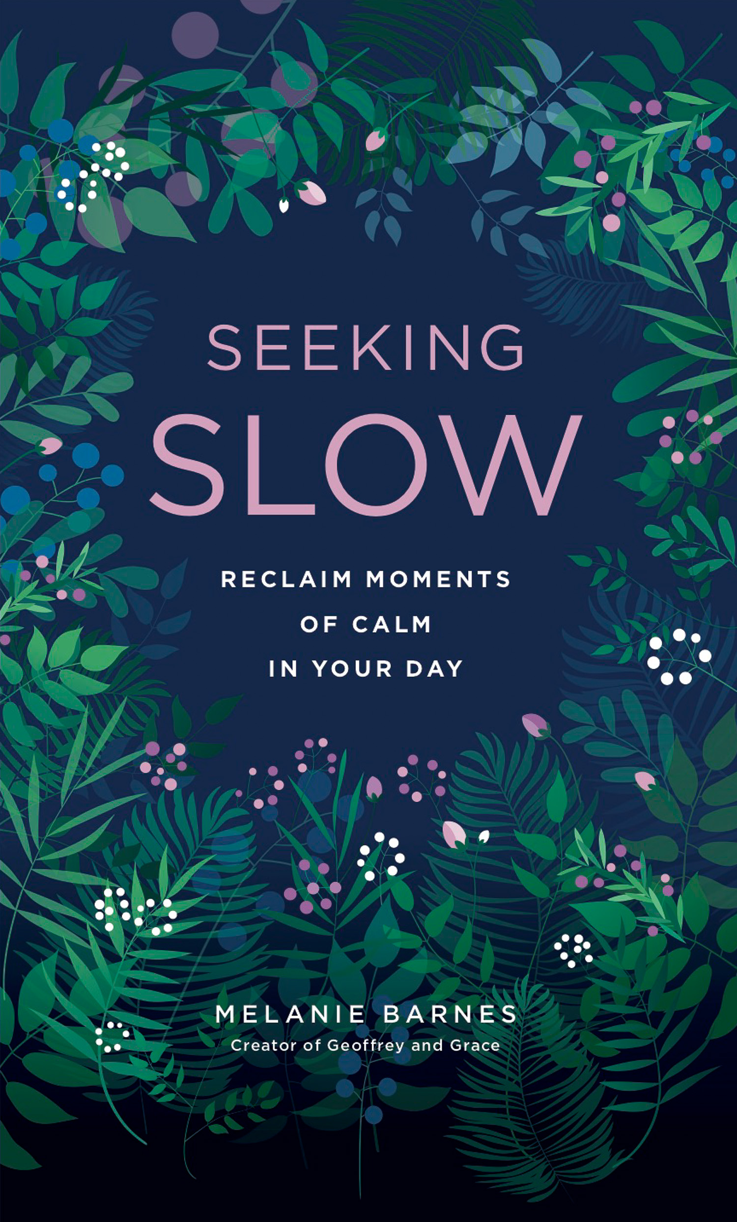 seeking slow - slow living book cover by Melanie Barnes