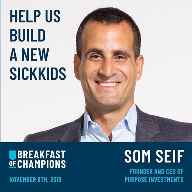 We are excited to have champion, Som Seif, join us at tomorrow's breakfast. Som is the founder and chief executive officer of Purpose Investments Inc., an innovative and leading institutional and retail investment manager. .  Before starting Purpose, Som founded Claymore Investments and served as president and CEO.Over its seven years of operation, Som organically grew Claymore to $8 billion in assets, before being sold to BlackRock Inc. .  In 2011, he was recognized for his vision and leadership with a Top 40 Under 40 award. Som has a strong commitment to our community and serves on several volunteer boards. Thank you for your support, Som! . . #champs4sickkids #sickkidsvs #sickkidsvslimits #nicu #leaders #businessleaders #ceo #executive #torontobusiness.
