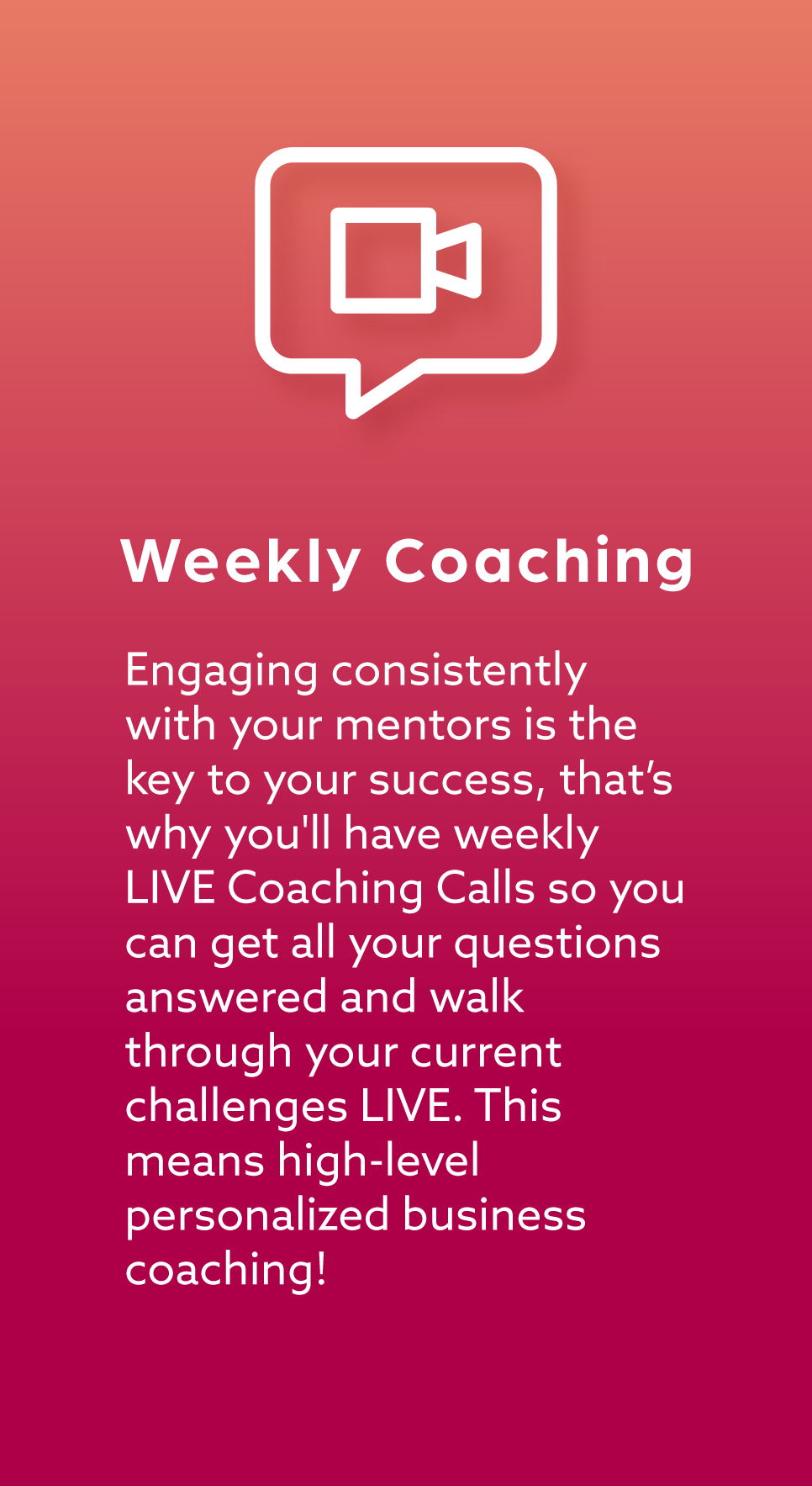 WEEKLY COACHING