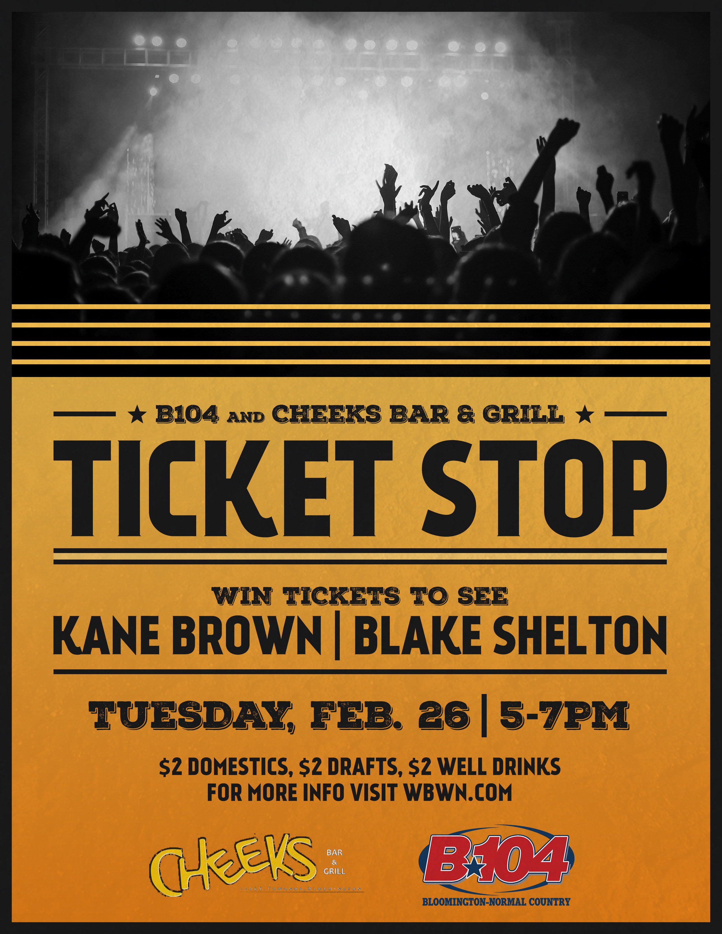 B104 and Cheeks Bar & Grill Ticket Stop Poster 2019