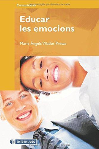 Educar las emociones  Barcelona: UOC, 2009.  En aquest llibre l'autora incideix en la importància que té per a l'educació l'alfabetització emocional i l'adquisició d'habilitats de comunicació social i interpersonal. Proposa la narrativa com a una eina més que pot educar les habilitats socials, l'autoestima i l'empatia en la prevenció d'actituds intolerants i desigualtats per raó d gènere, en l'erradicació de l'assetjament, la violència, etc   Comprar aquí