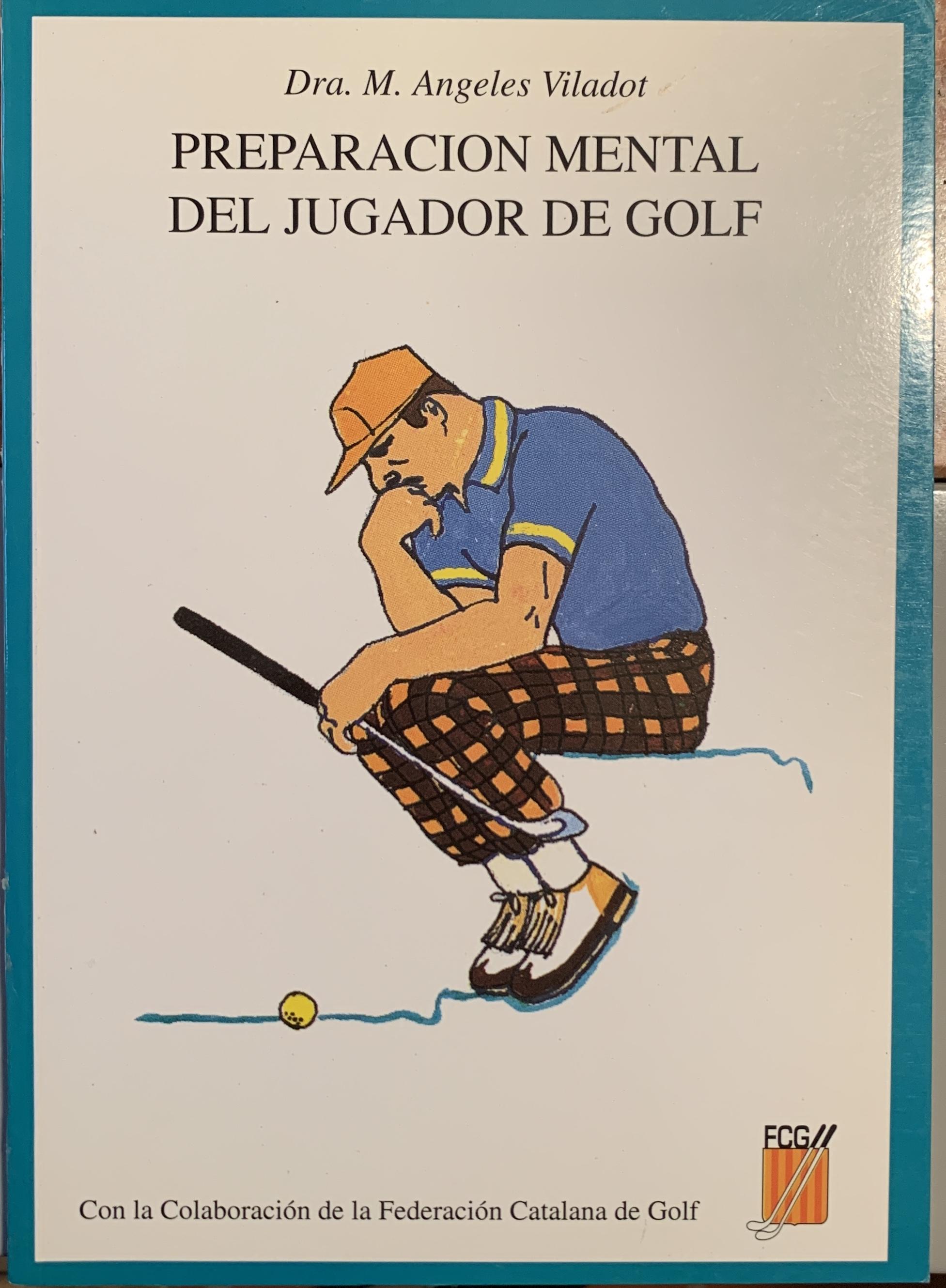 """Preparación mental del jugador de golf   [con la colaboración de la Federación Catalana de Golf]. Barcelona: Edicions i Serveis escolars Domènech, 1994.  """"Cuando hemos decidido que nadie es lo suficientemente bueno para enseñarnos nada más, podemos sincerarnos con nosotros mismos y decidir que no es el arco ni las flechas, que el problema está en el indio. Por ello, la autora nos ofrece soluciones para nuestros problemas. ¡Ponlos en práctica!"""