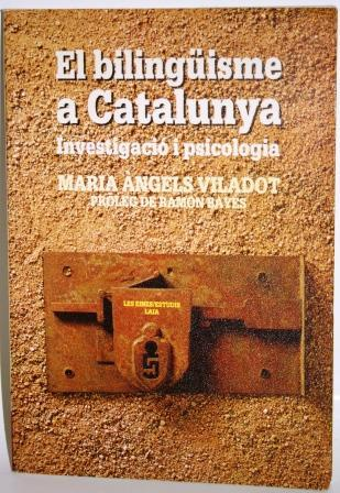 El bilingüisme a Catalunya. Investigació i Psicologia.  Barcelona: Laia, 1981.  L'autora, amb els resultats obtinguts de les seves recerques, tracta de resoldre en aquest llibre els dubtes que encara tenim sobre la veritable naturalesa psicològica i lingüística del bilingüisme, sobre quins són els seus efectes en el desenvolupament intel·lectual, lingüístic i emotiu de l'individu bilingüe, i sobre quins són els mitjans per a l'adquisició d'un bilingüisme equilibrat.