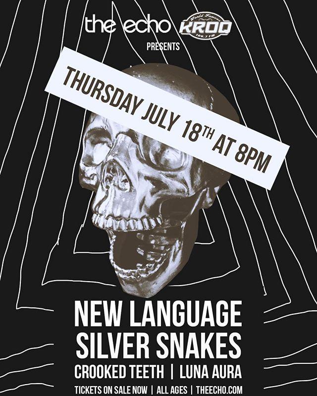 LOS ANGELES • July 18th • @theechola #silversnakes #silversnakesband #deathandthemoon