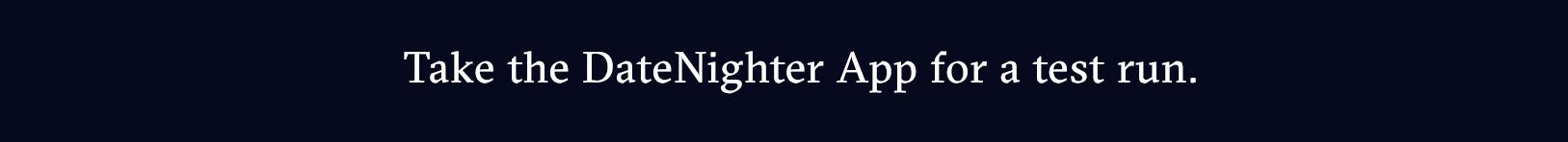 datenighter_testrun_button.png
