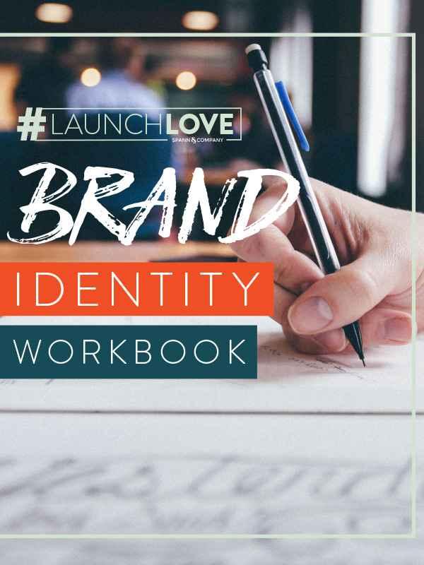 #LaunchLove Branding Workbook - Is Your Brand Buzzworthy?