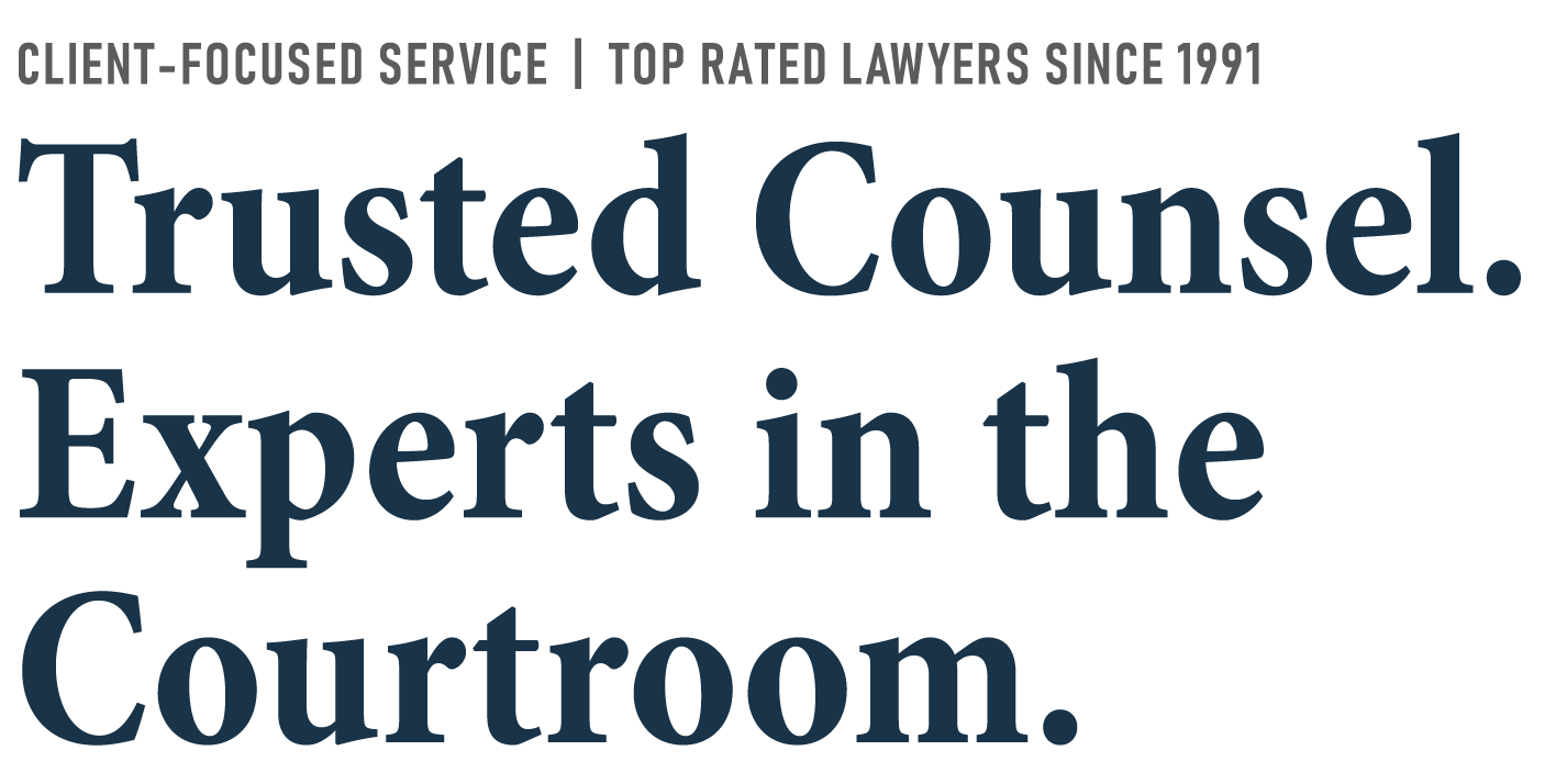 Trusted Counsel. Experts in the Courtroom.