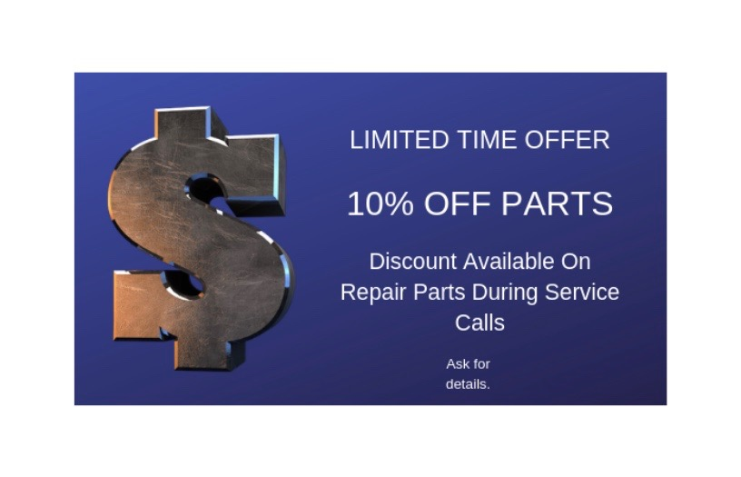 10% off parts. Discount available on Furnace Repair and Air Conditioner Repair Parts During Service Calls.