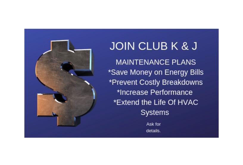 Join K & J's Preventative Maintenance Program.