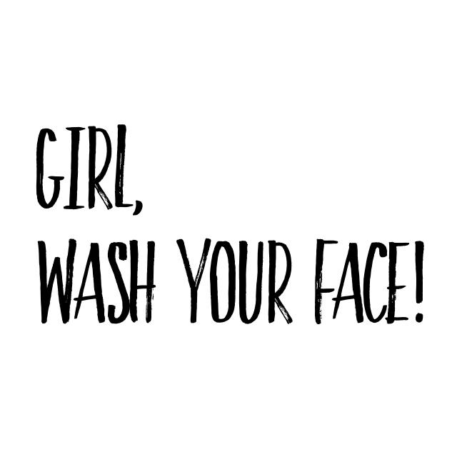 girlwashyourface.png