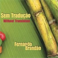 Sem Tradução-Without Translation-Fernando Brandao