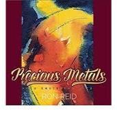 Precious Metals-Ron Reid