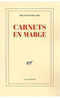 Carnets en marge   - 50 ANS DE JOURNAL   (1947-1997), Gallimard, 1998.