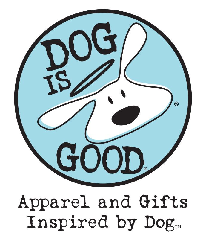 Dog is Good - Live life with dog. Apparel, gifts and accessories for dog lovers.