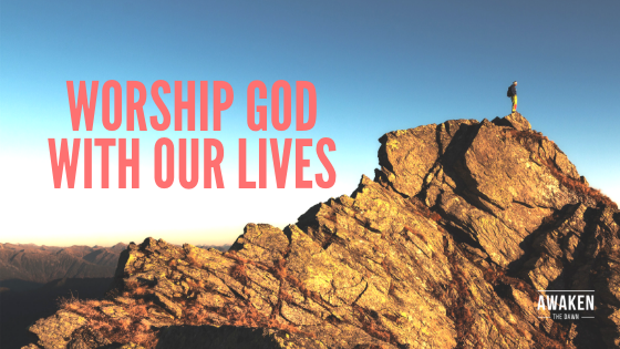 worship god with our lives.png