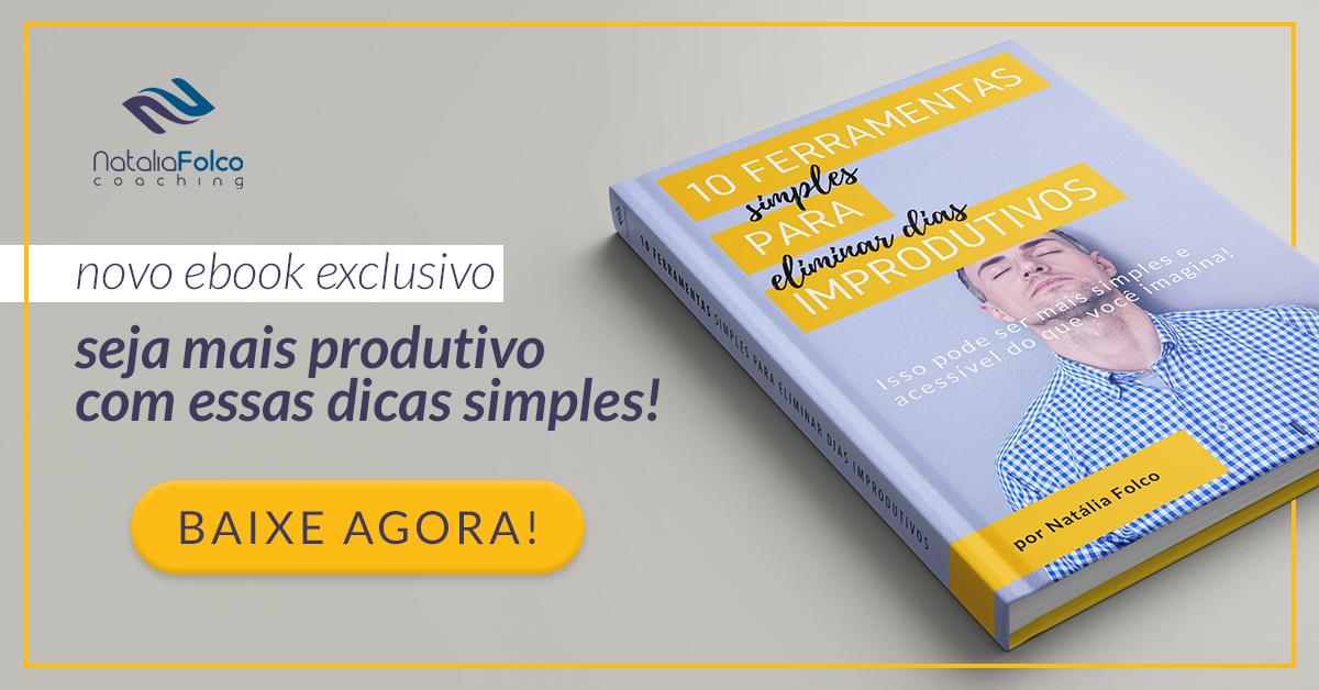 CTA-NataliaFolco-EBOOK-10-Ferramentas-produtividade.png