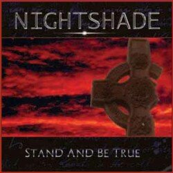 Nightshade Stand and be True