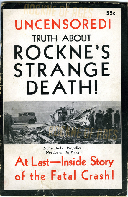 "The cover of ""UNCENSORED! Truth About Rockne's Strange Death!"" published in May 1931, the first published document to raise questions about the cause of the Rockne plane crash."