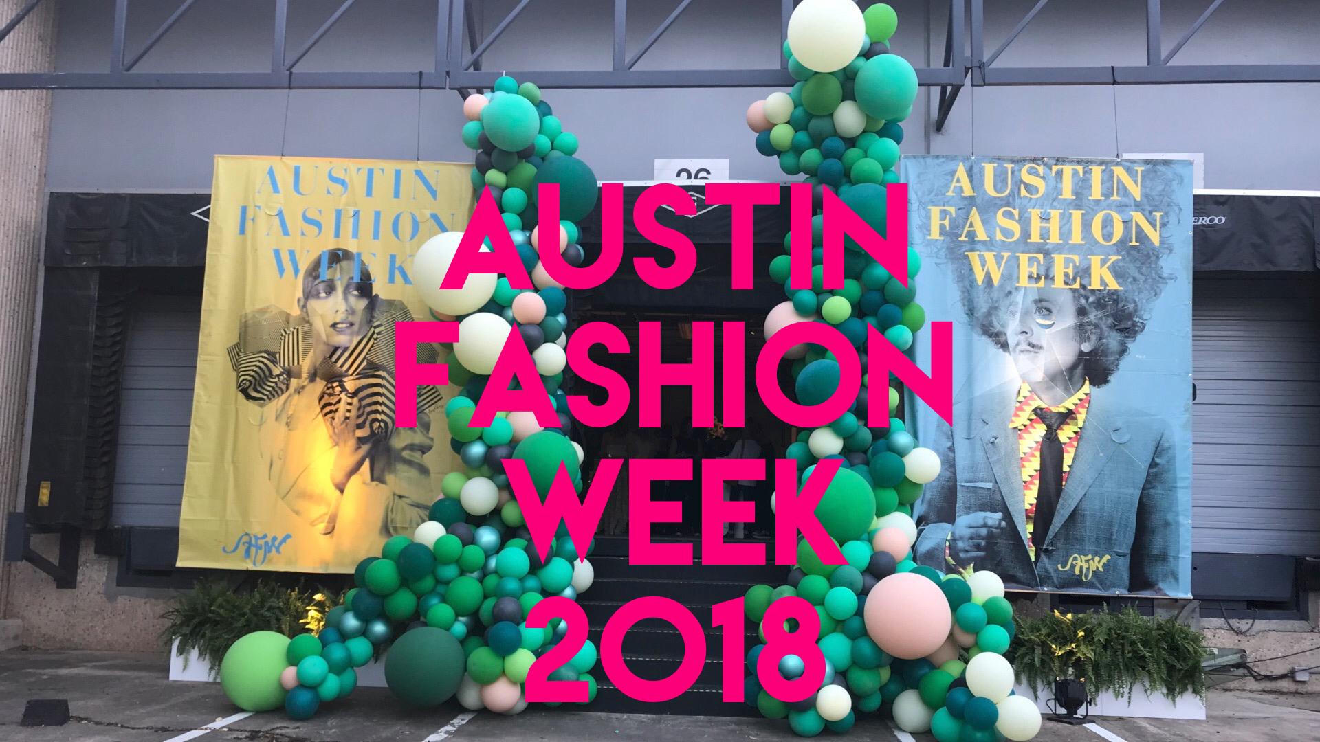 austin-fashion-week-2018-recap-by-ginger-me-glam.png