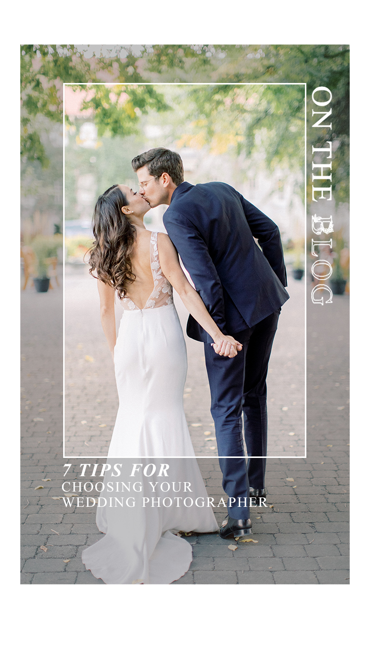 7 Tips for Choosing Your Wedding Photographer // Tips from the Pros - On the Bronte Bride Blog