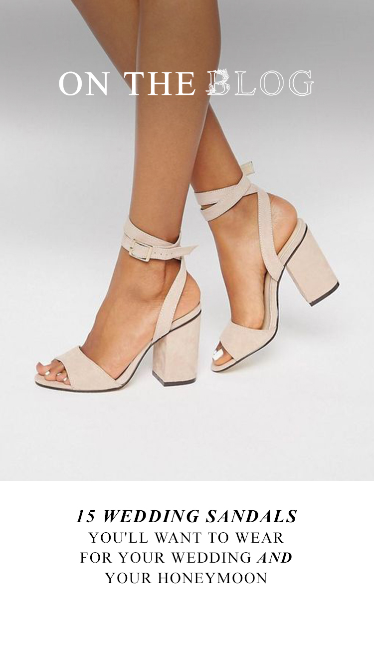 15 Wedding Sandals You'll Want to Wear for Your Wedding AND Your Honeymoon