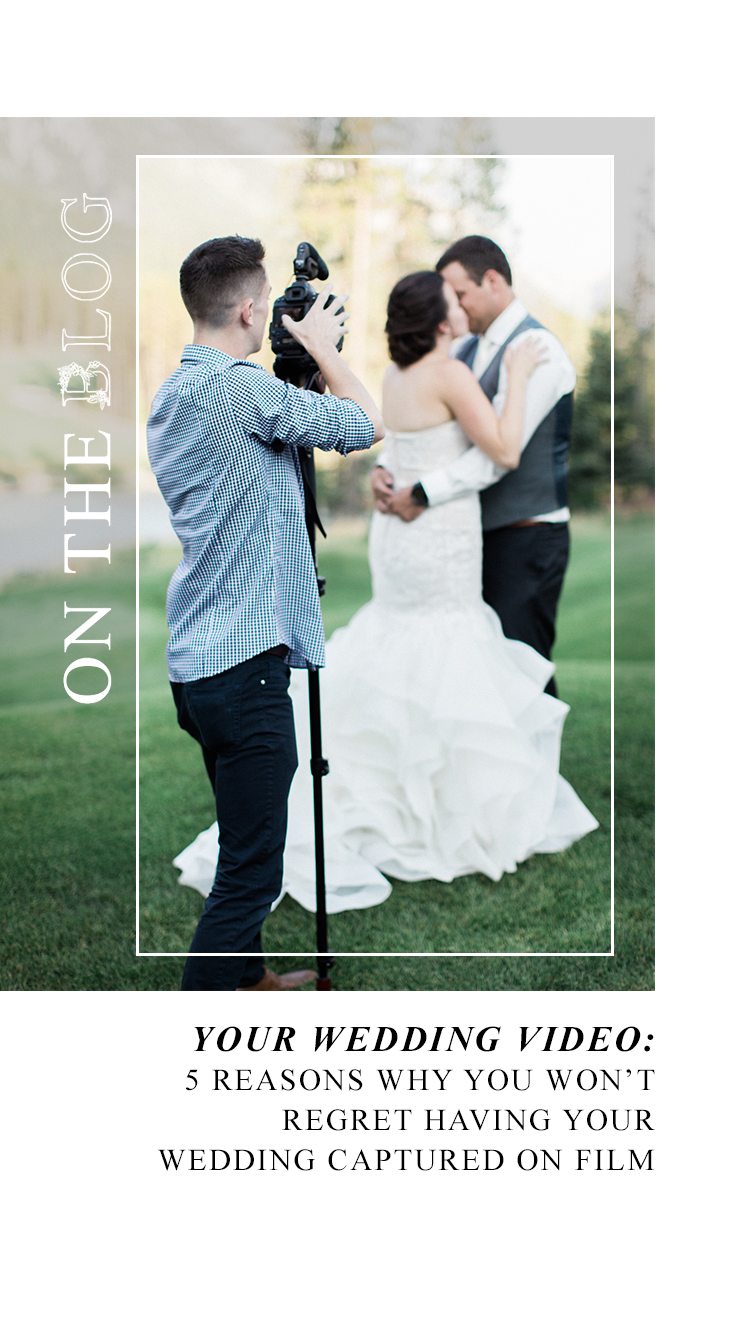 Your Wedding Video: 5 Reasons Why You Won't Regret Capturing Your Wedding on Film // Tips from the Pros - on the Bronte Bride Blog