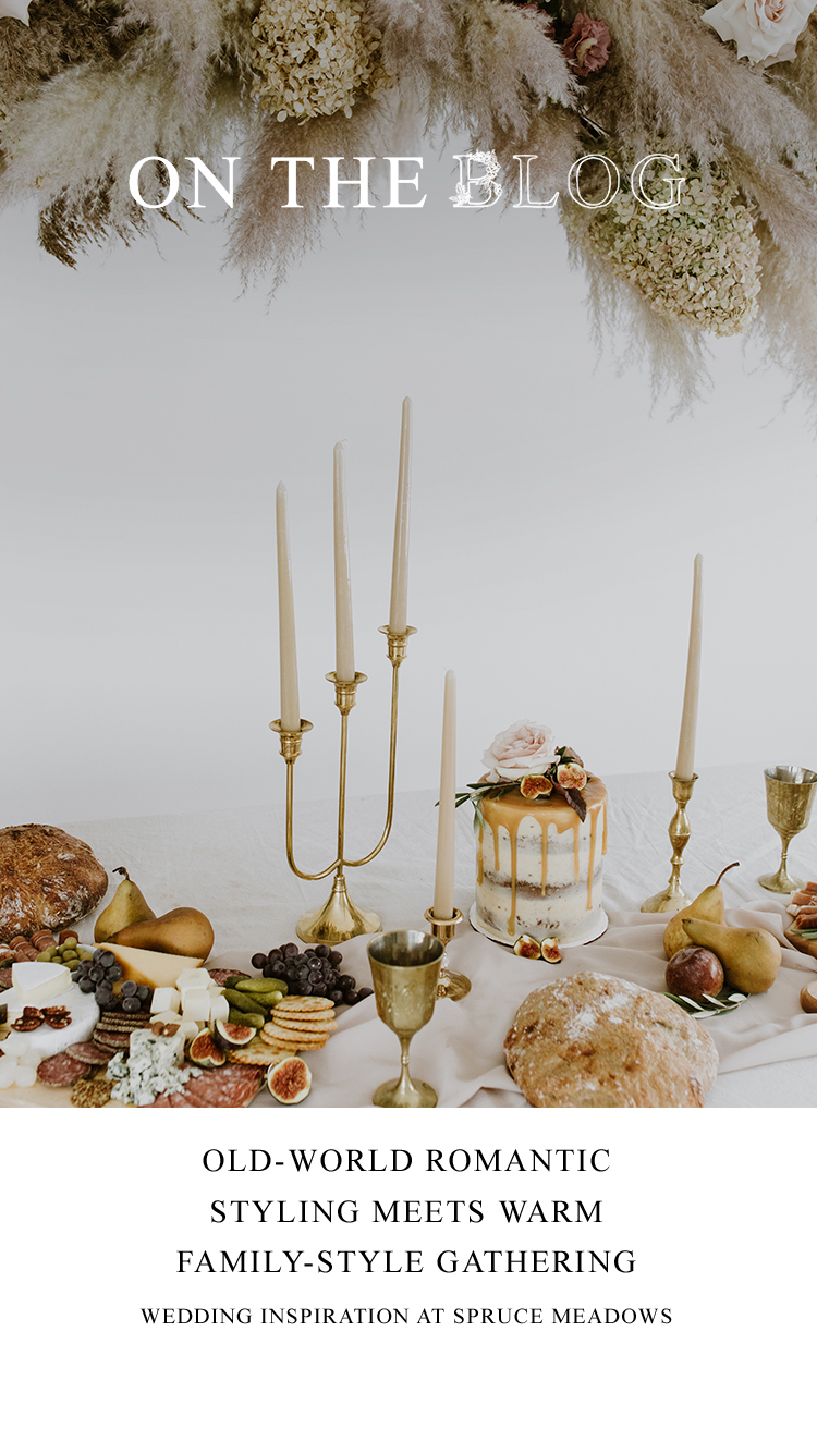 Old-World Romantic Styling Meets Warm Family-Style Gathering // Inspiration Shoot at Spruce Meadows - on the Bronte Bride Blog