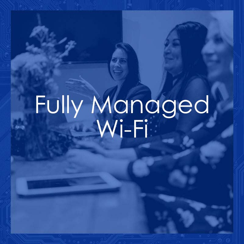 Technology By Design Fully Managed Wi-Fi