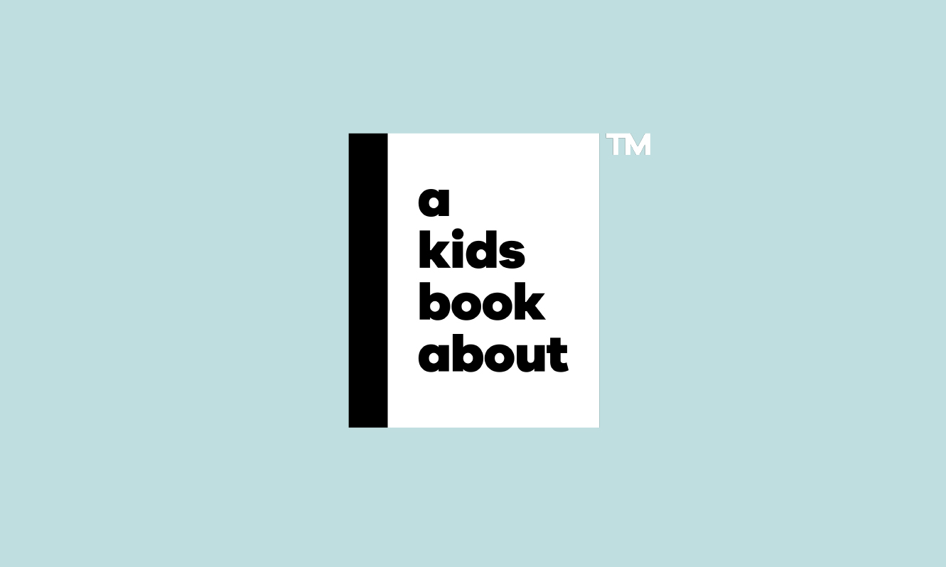 A-Kids-Book-About.jpg