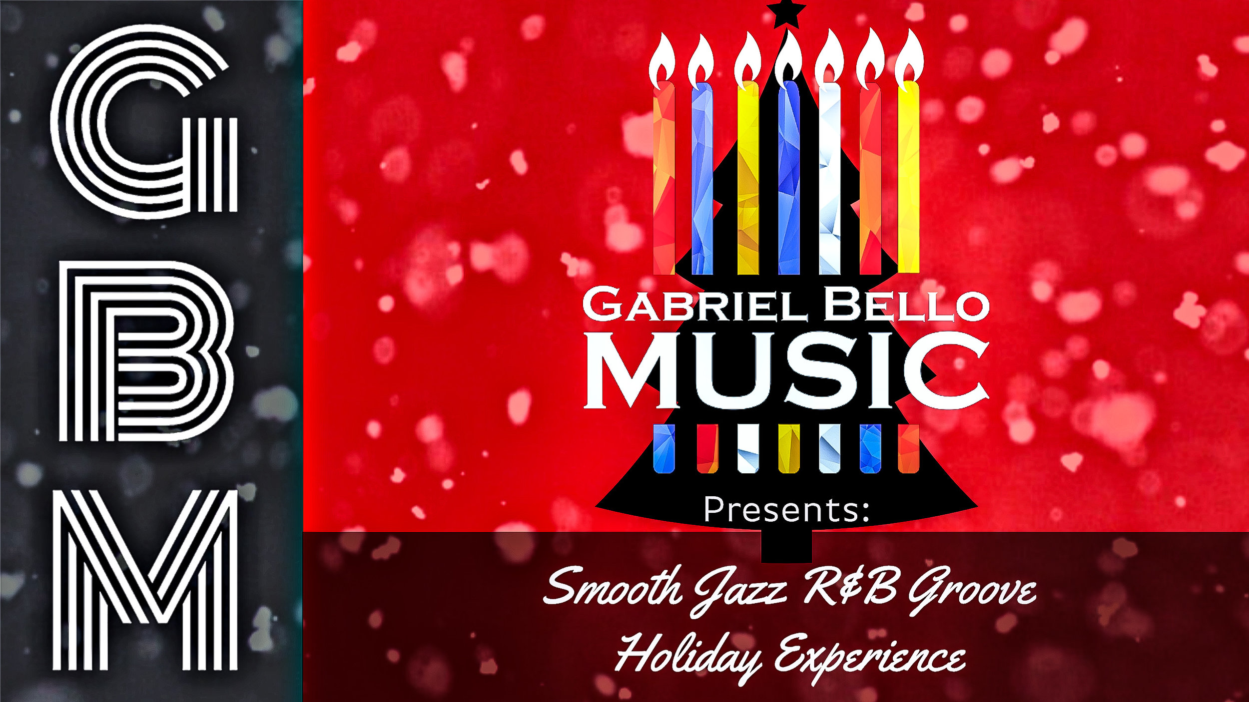 Now Booking for the Holidays, a brand new show! - The Smooth Jazz R&B Groove Holiday Experience.Contact mail@gabrielbellomusic.com