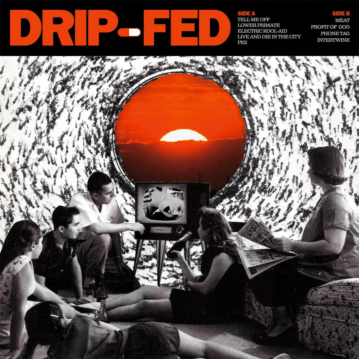 Drip Fed Full Length.jpg