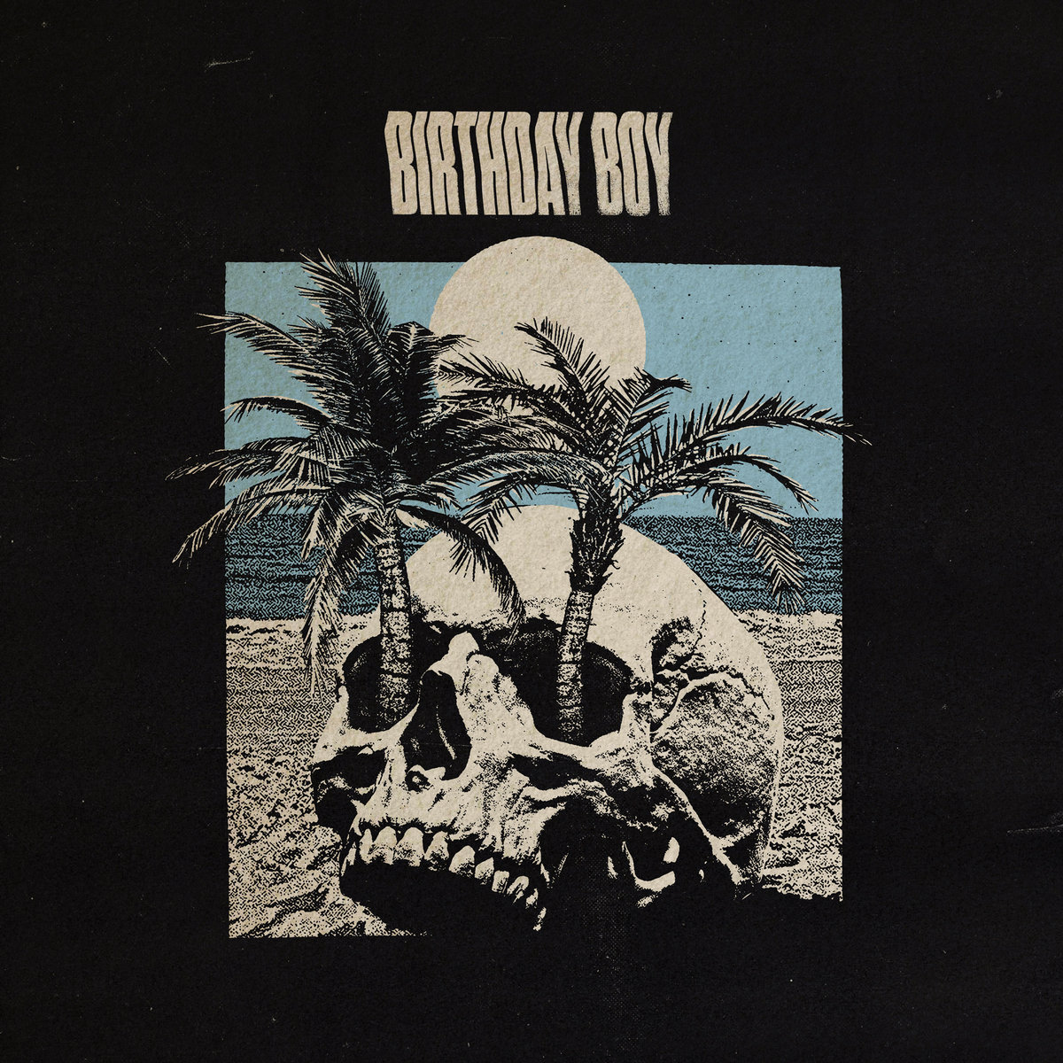 Birthday Boy - Fool's Paradise