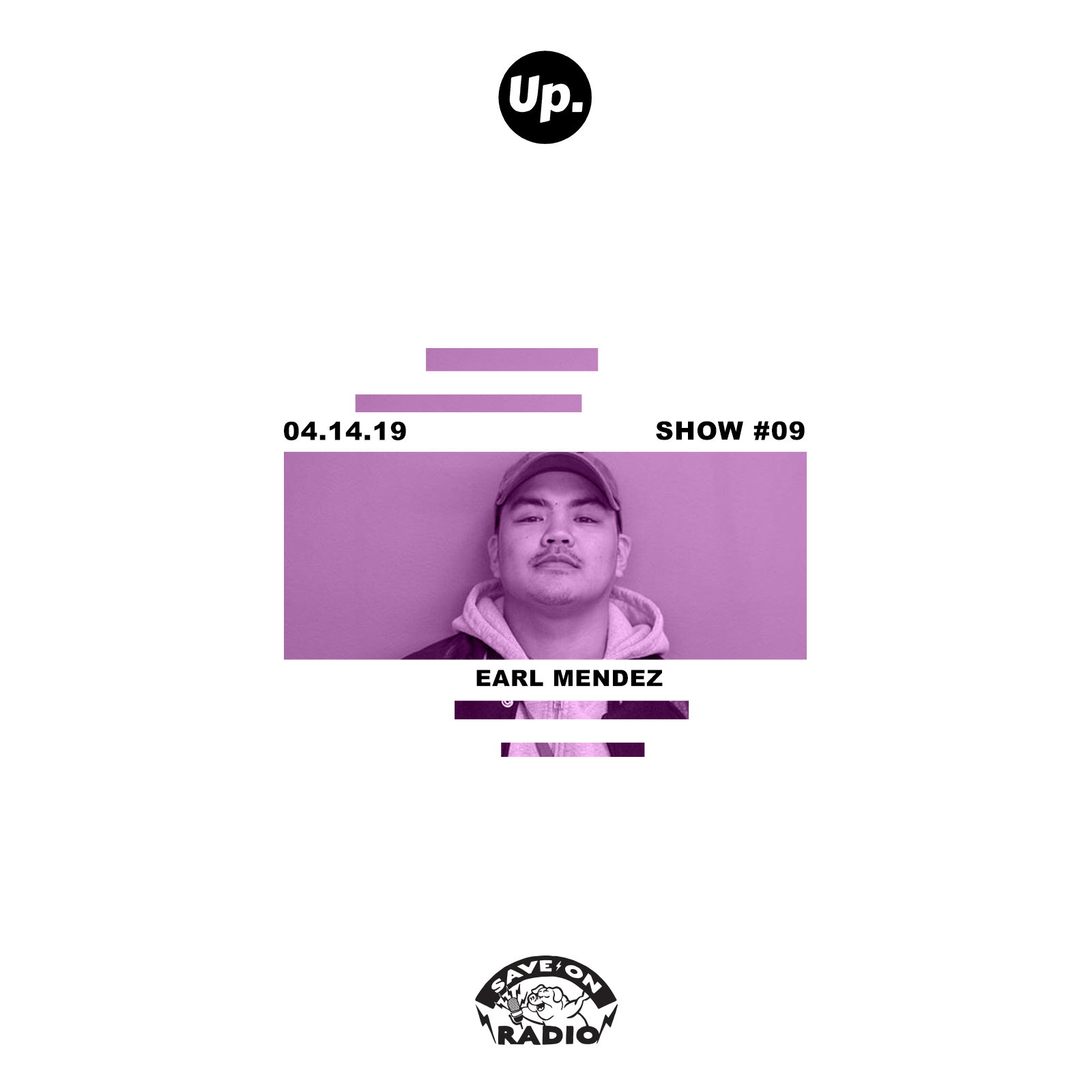 Show #09 featuring Earl Mendez