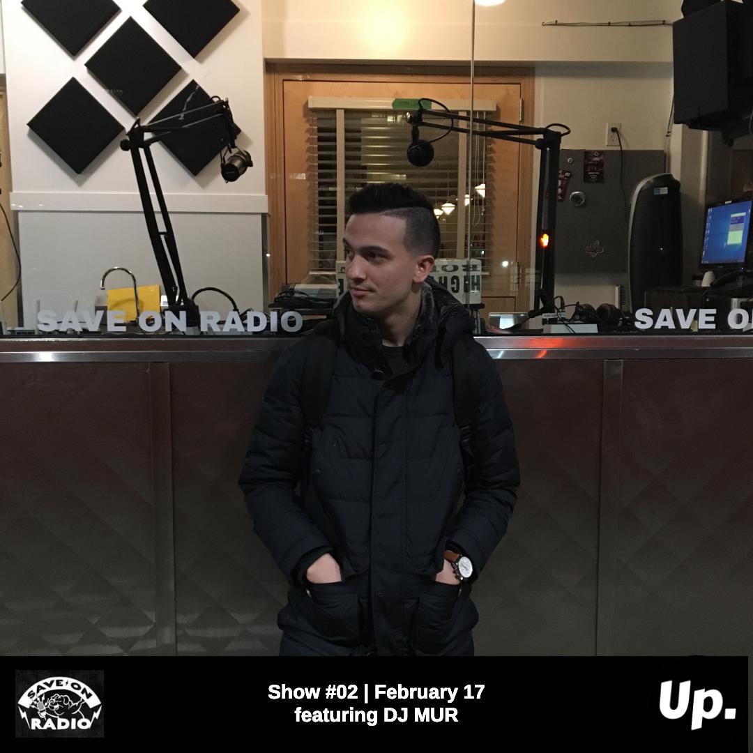 Show #02 featuring DJ MUR