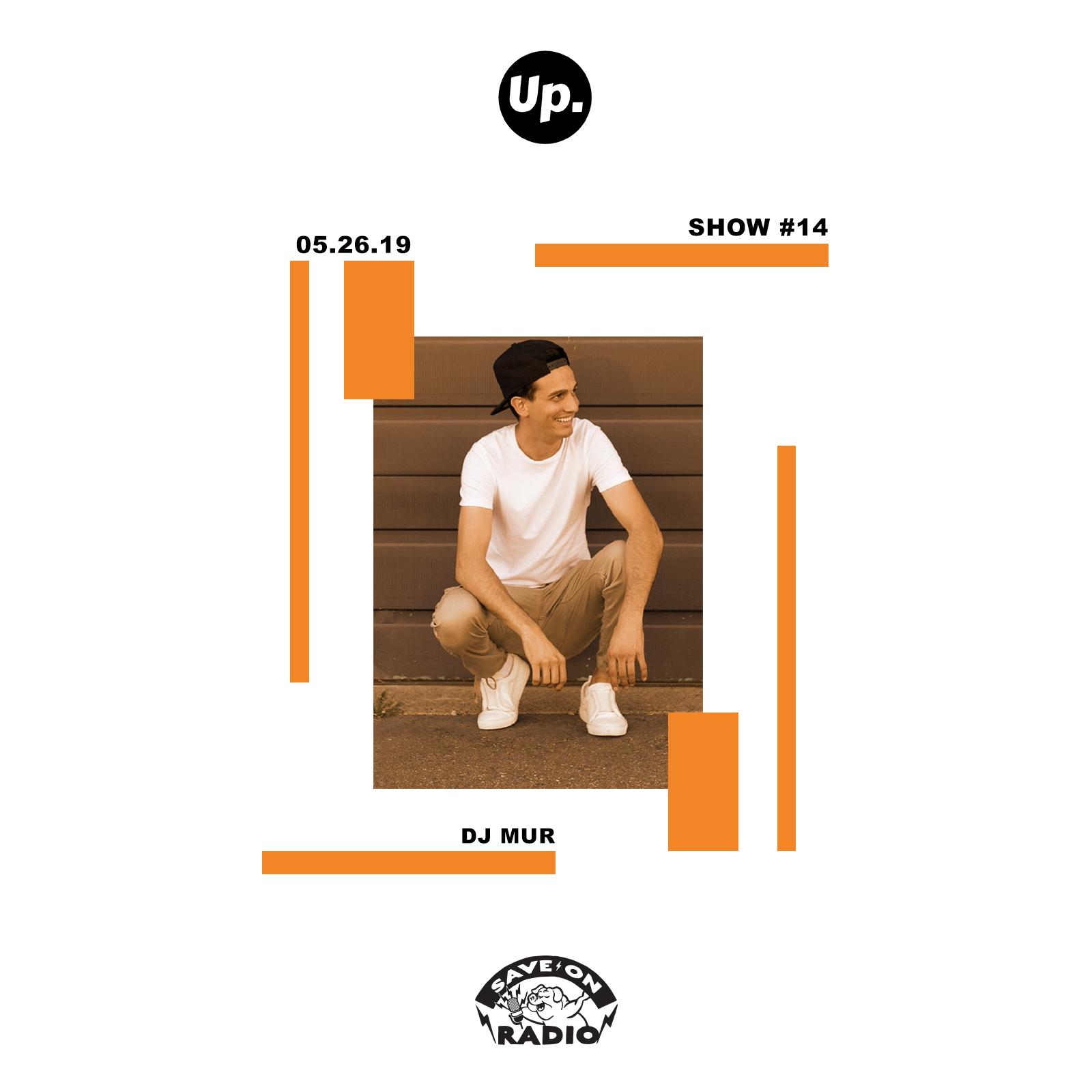 Show #14 featuring DJ MUR