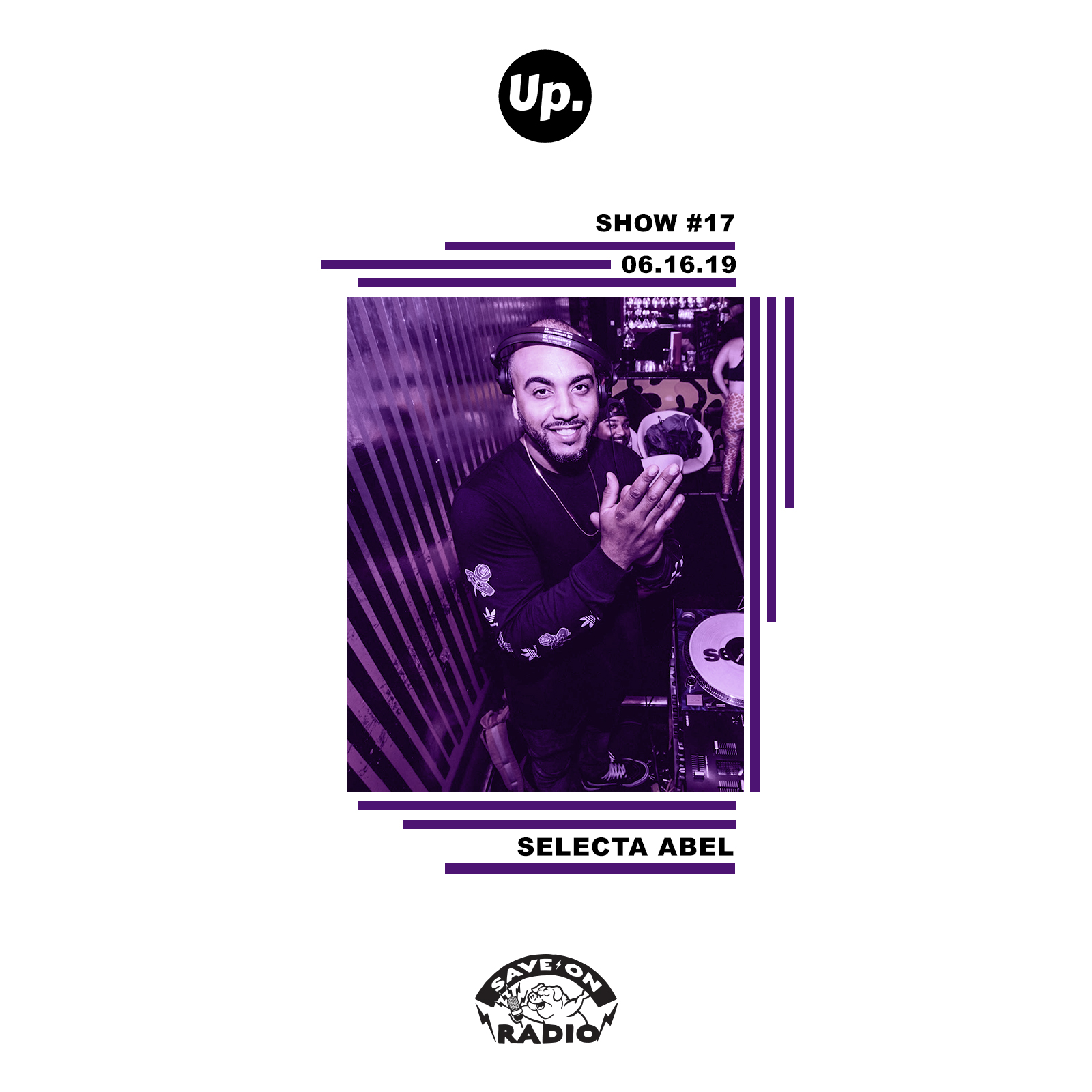Show #17 featuring Selecta Abel