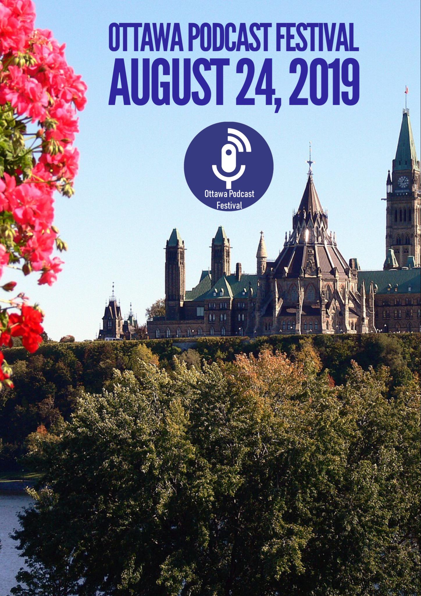 Ottawa Podcast Festival - Parliament Hill
