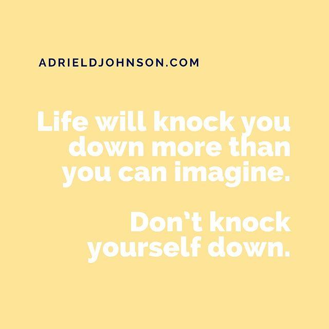 Don't knock yourself down. • • • • • • • • •  #MentalHealthAwareness #CounselingWorks #SelfCare #GoodTherapy #ATL #Atlanta #TherapistLife #AdrielJohnsonCounseling #Counselor #Mindfulness #TherapyForBlackGirls #DecaturGA #Stress #StressManagement #Therapy #Help #MentalHealth #HealthyLiving #MindBodySpirit #JustBreathe #ChangeYourLife #sunday #sundayfunday #sundayvibes #sundayquotes