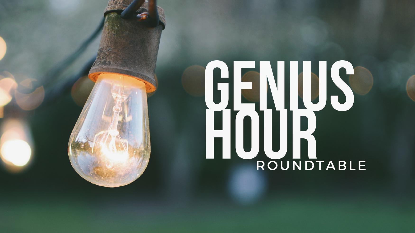 genius-hour-roundtable.jpg