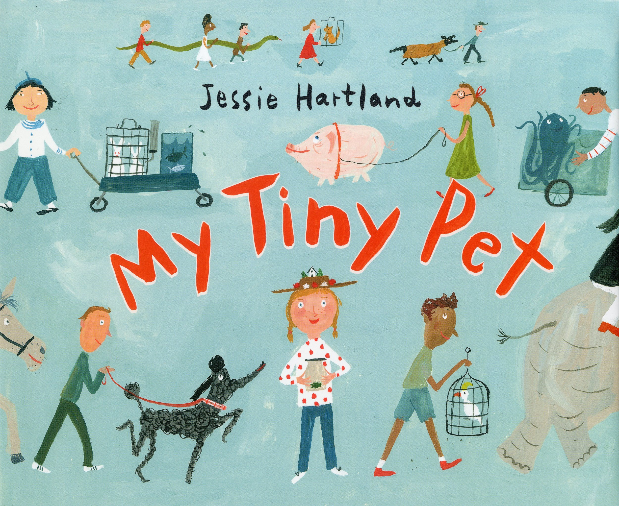 My Tiny Pet by Jessie Hartland - Author/illustrator, Jessie Hartland, brings you her hilarious new book on keeping the world's tiniest pet. Can you guess what it is?