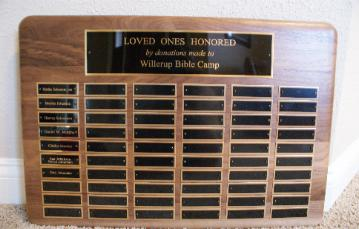 - Thanks to donations made in memory of loved ones, we are well on our way to filling the first Memorial Plaque. Thank you to all who have participated in this program.