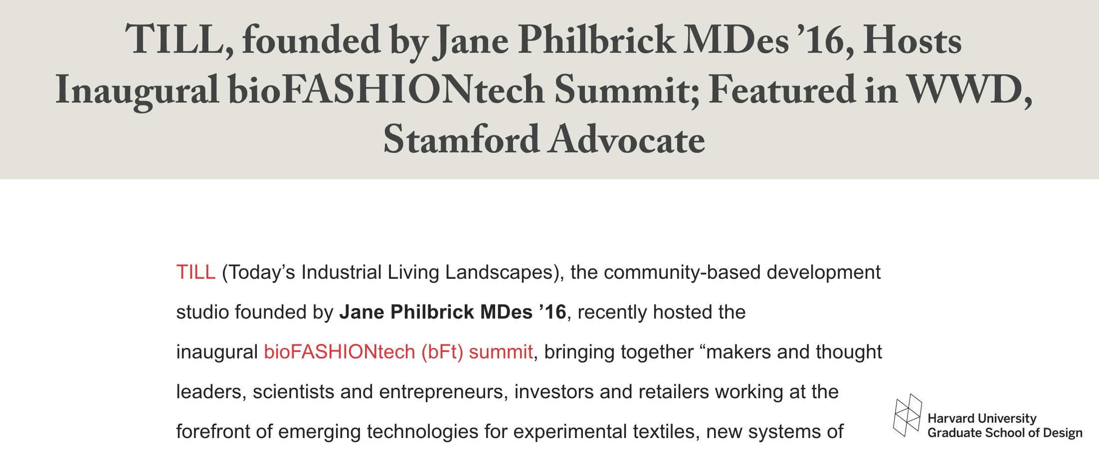 "Grounded Visionaries: ""TILL, founded by Jane Philbrick MDes '16, Hosts Inaugural bioFASHIONtech Summit"" - ""We want to make Connecticut the U.S. capital of sustainable fashion by 2022.""July 2019"