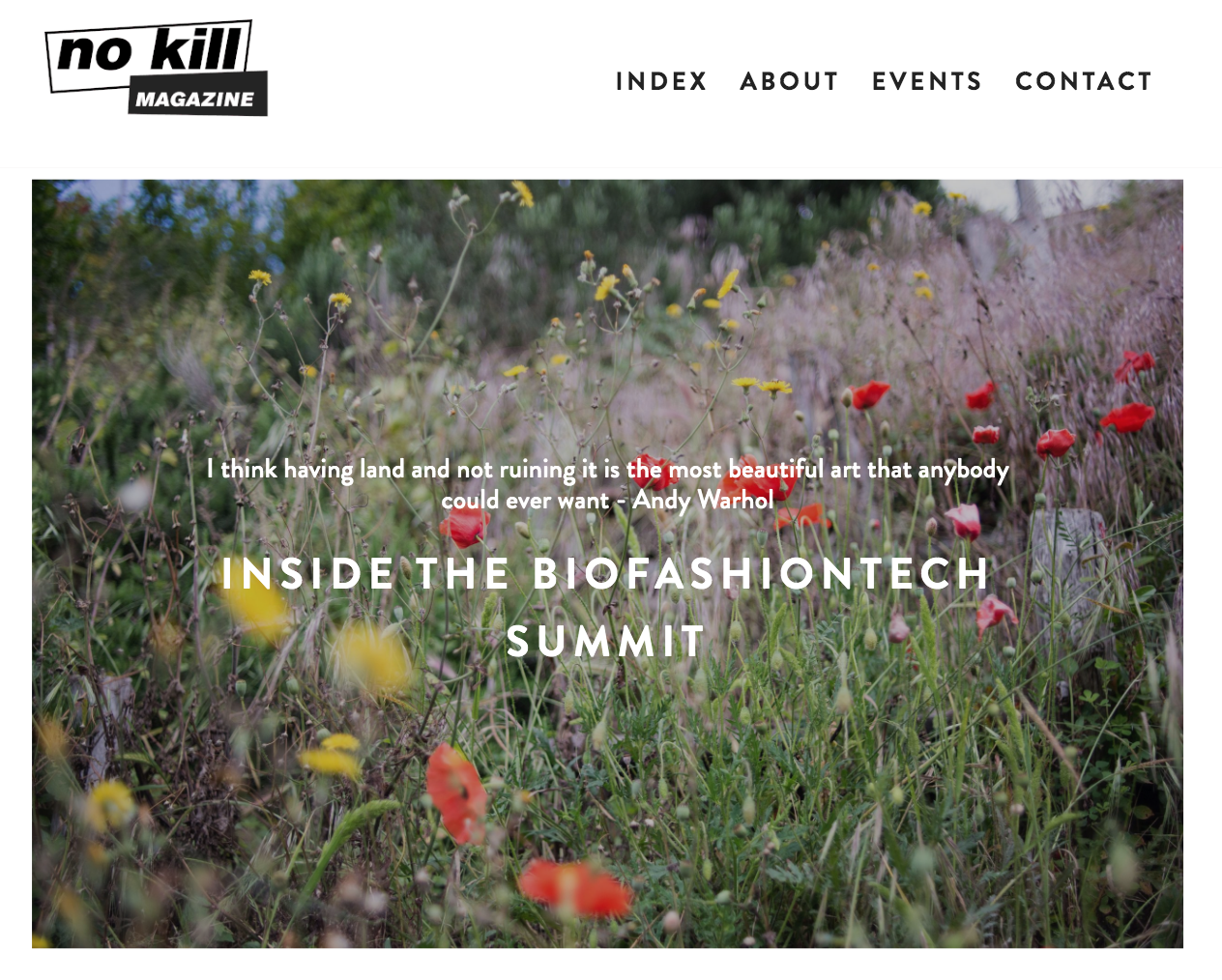 "No Kill Mag: ""A Few Things We Learned At The bioFASHIONtech Summit"" - ""You can't swap out a fiber if you're going to use the same finishing chemistry that pollutes our water.""August 2, 2019"
