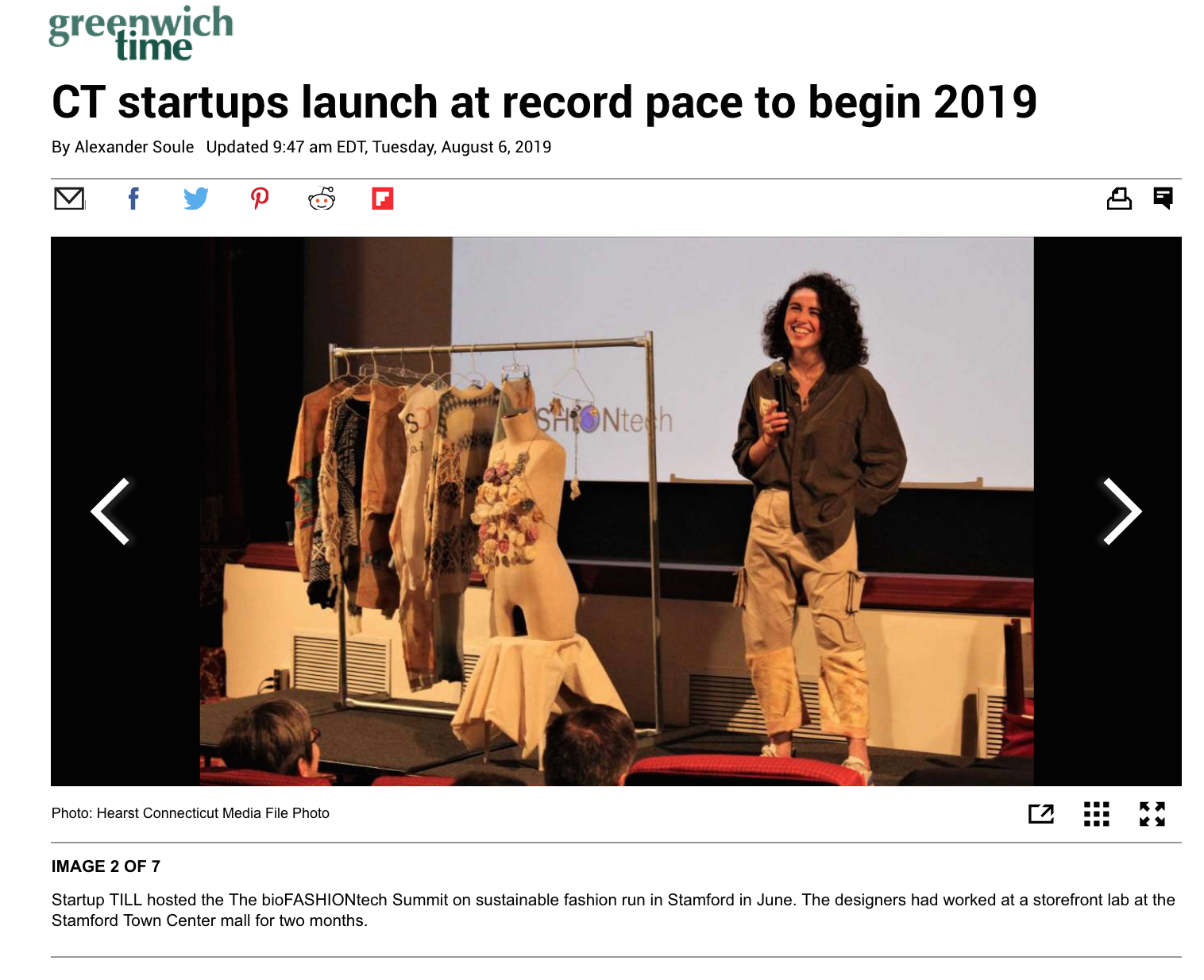 "Greenwich Time: ""CT startups launch at record pace to begin 2019"" - ""Startup TILL hosted the bioFASHIONtech Summit on sustainable fashion run in Stamford in June. The designers had worked at a storefront lab at the Stamford Town Center mall for two months.""August 6, 2019"
